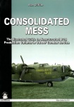 Mushroom 9115  Consolidated Mess:The illustrated guide to nose-turreted B-24 production variants in USAAF combat service